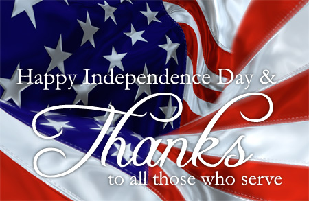 Happy Independence Day Thanks to all those who serve