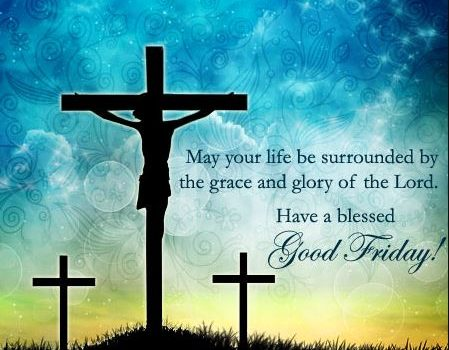 Have A Blessed Good Friday Quotes Images Pics